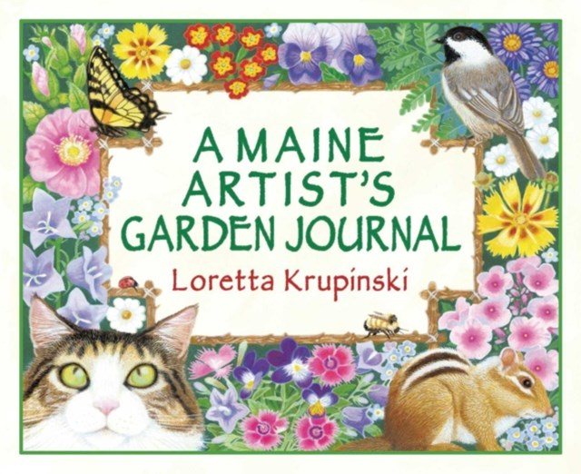Maine Artist's Garden Journal