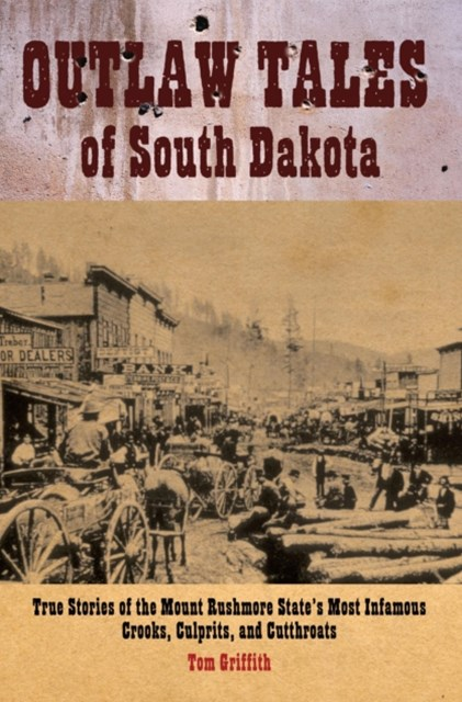Outlaw Tales of South Dakota