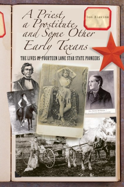 (ebook) Priest, a Prostitute, and Some Other Early Texans