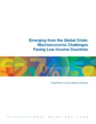 (ebook) Emerging from the Global Crisis: Macroeconomic Challenges Facing Low-Income Countries