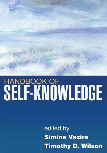 Handbook of Self-Knowledge