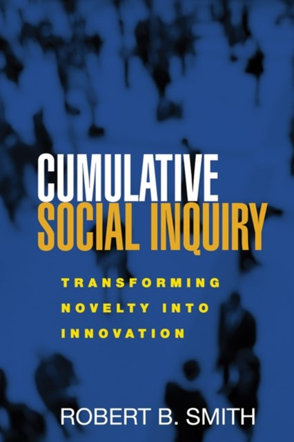 Cumulative Social Inquiry