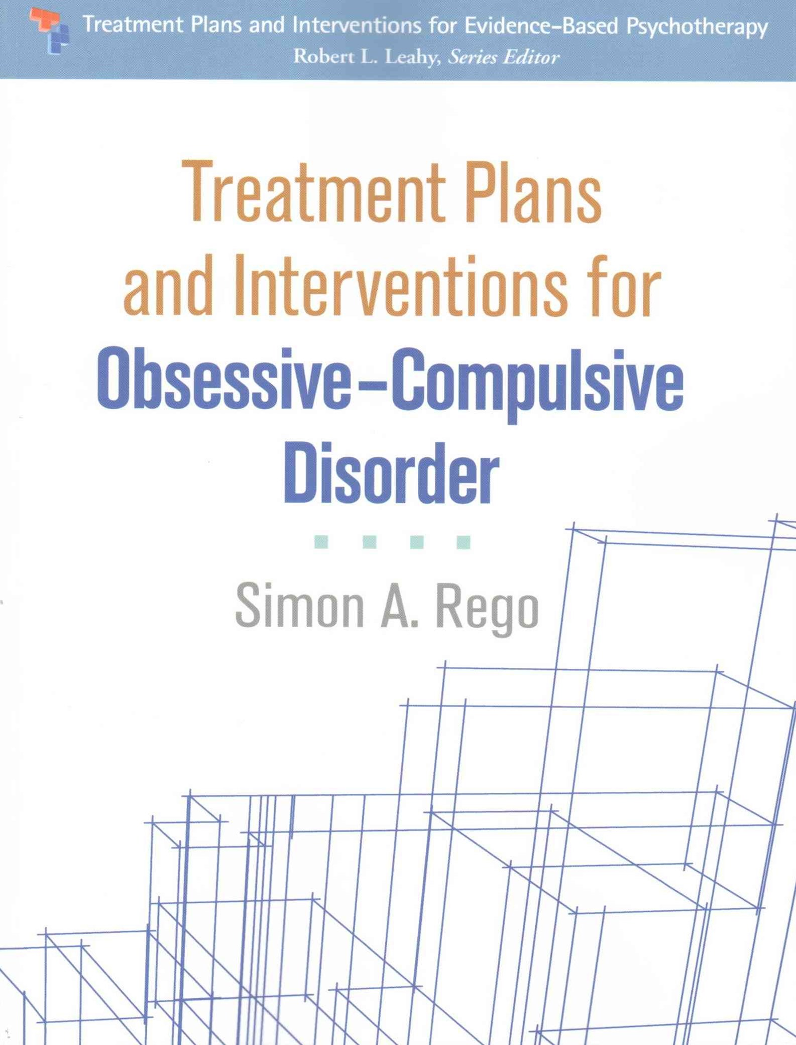 Treatment Plans and Interventions for Obsessive-Compulsive Disorder
