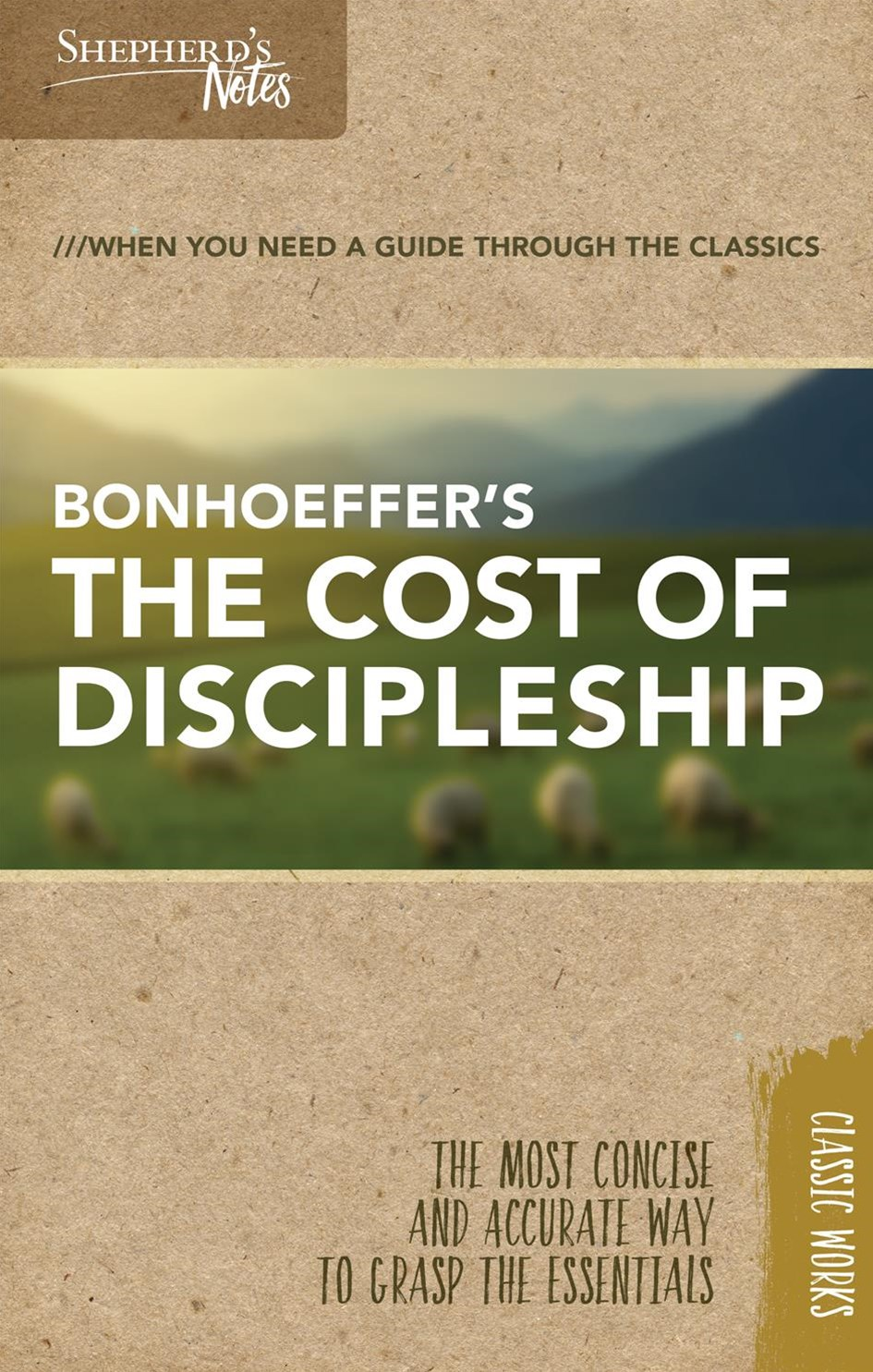 Shepherd's Notes the Cost of Discipleship