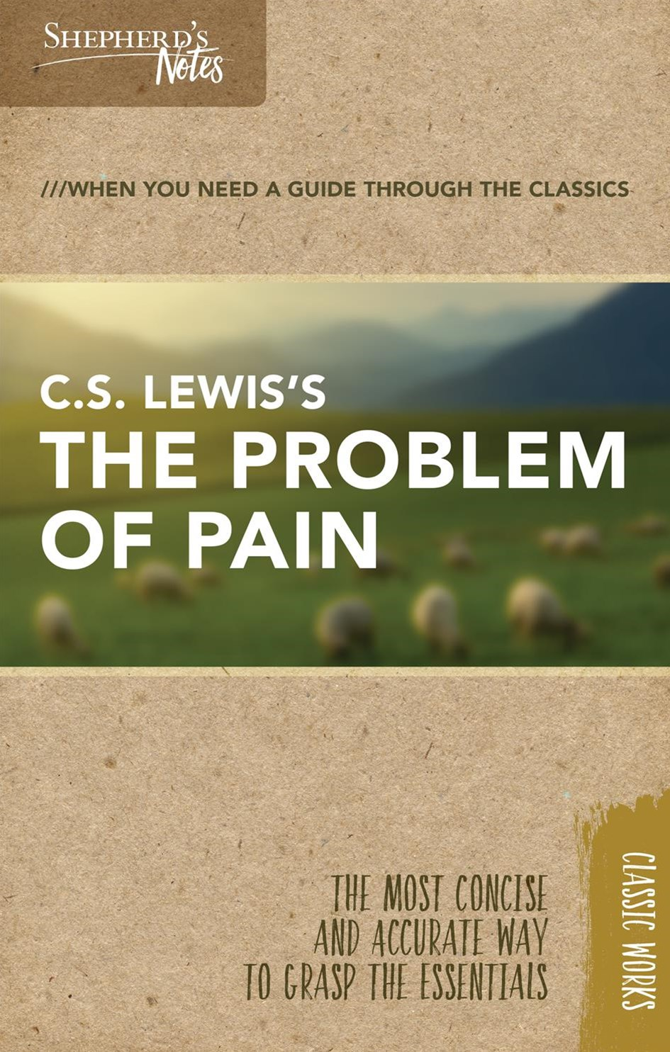 Shepherd's Notes the Problem of Pain