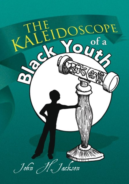 (ebook) Kaleidoscope of a Black Youth