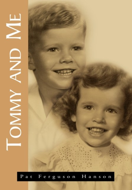 (ebook) Tommy and Me, My Memories of My Brother Tom