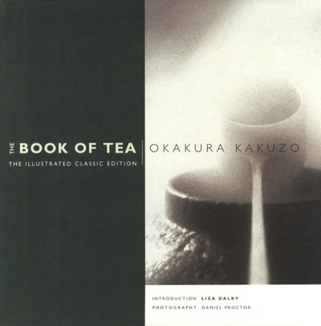 Book of Tea Illustrated Classic Edition