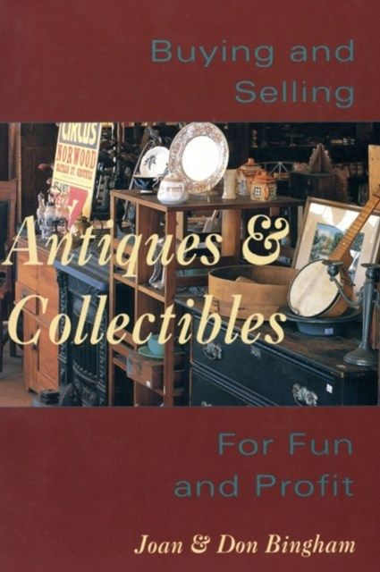 Buying & Selling Antiques & Collectibl
