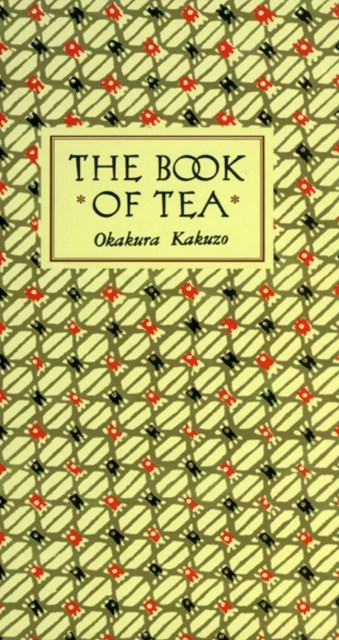 Book of Tea Classic Edition