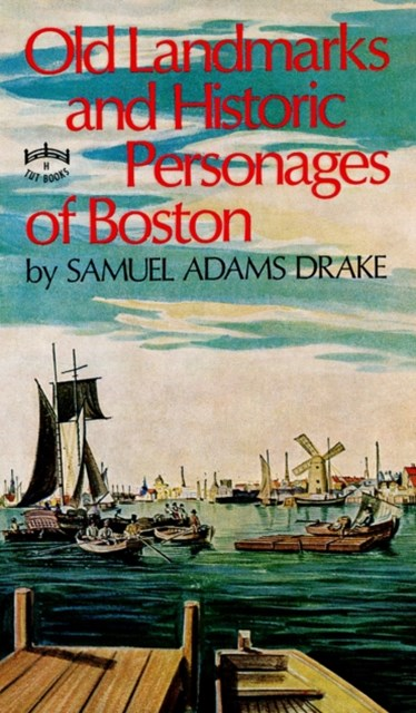 (ebook) Old Landmarks and Historic Personages of Boston