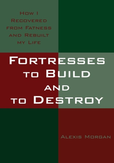 Fortresses to Build and to Destroy