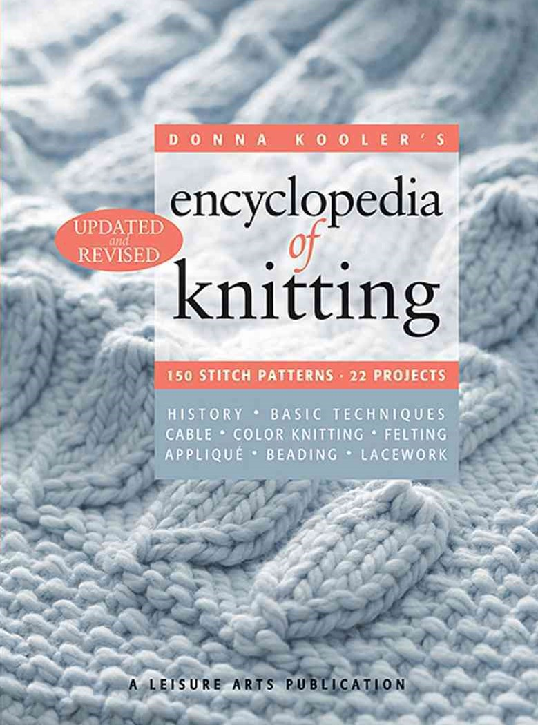 Donna Kooler's Encyclopedia of Knitting Updated and Revised