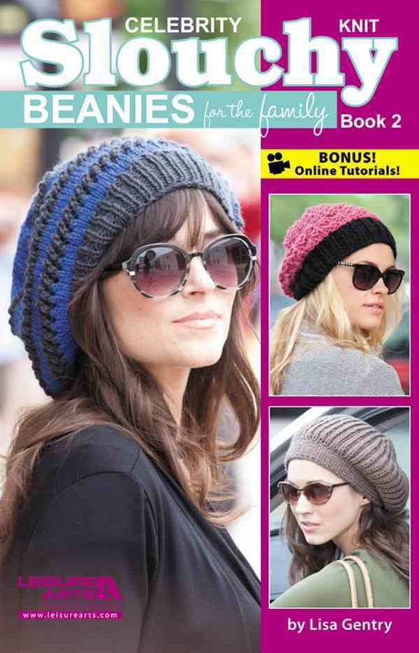 Celebrity Knit Slouchy Beanies for the Family Book 2