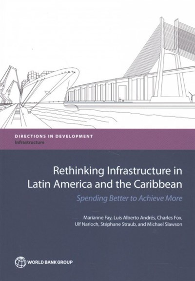 Rethinking Infrastructure in Latin America and the Caribbean