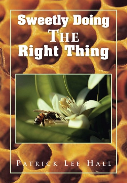 (ebook) Sweetly Doing the Right Thing