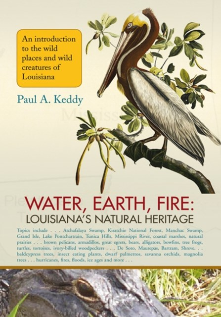 (ebook) Water, Earth, Fire: Louisiana's Natural Heritage