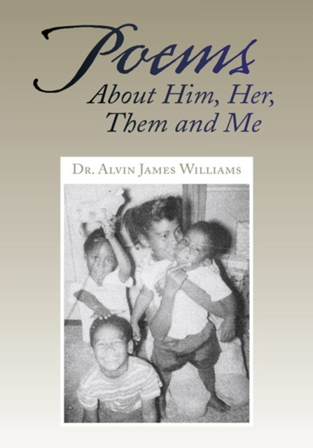 (ebook) Poems About Him, Her, Them and Me