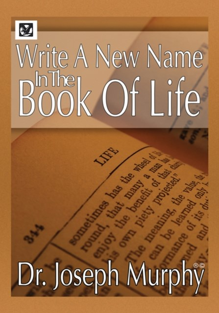 Write a New Name in the Book of Life