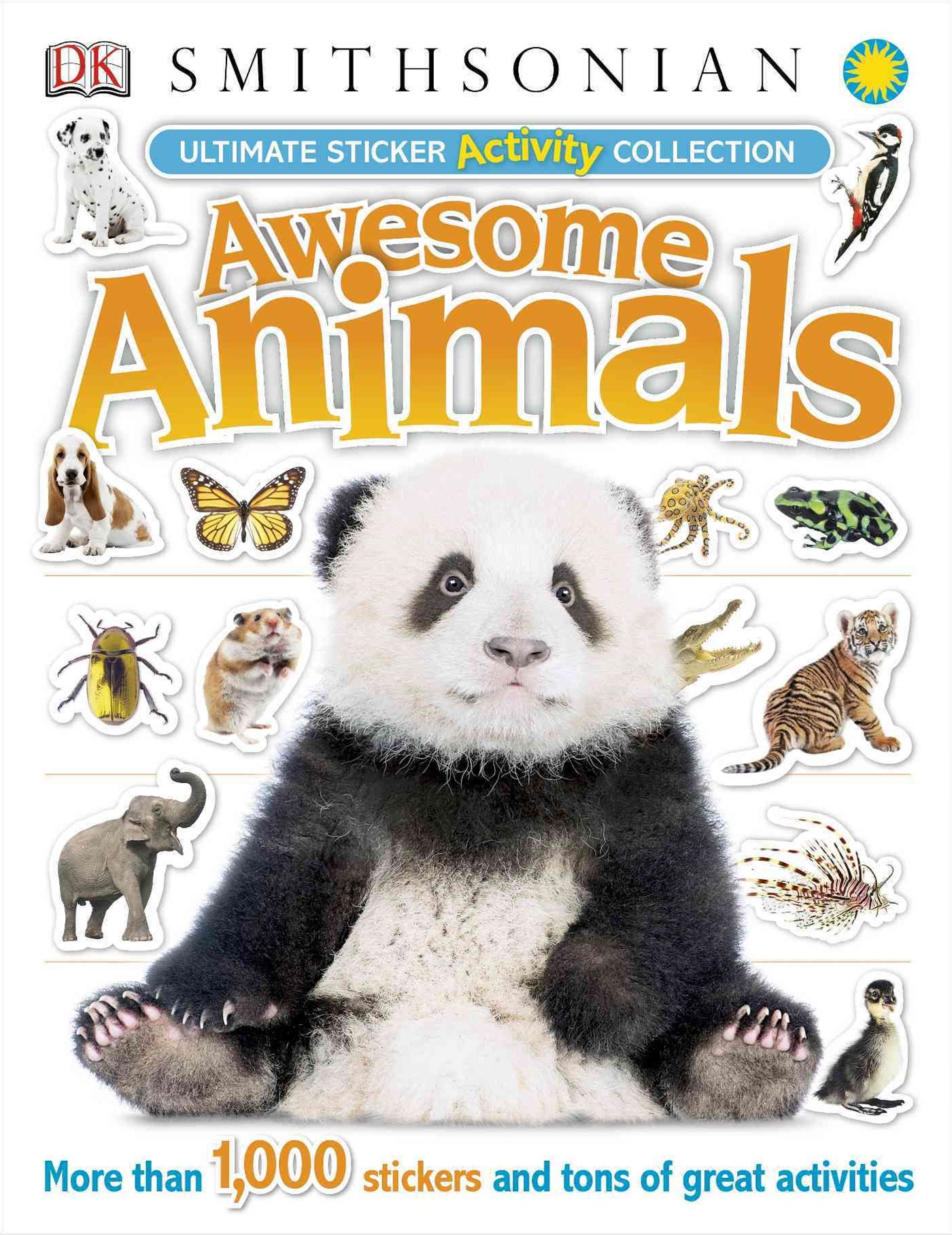 Awesome Animals: Ultimate Sticker Activity Collection