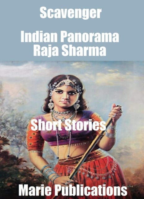 Scavenger-Indian Panorama-Short Stories-Part One