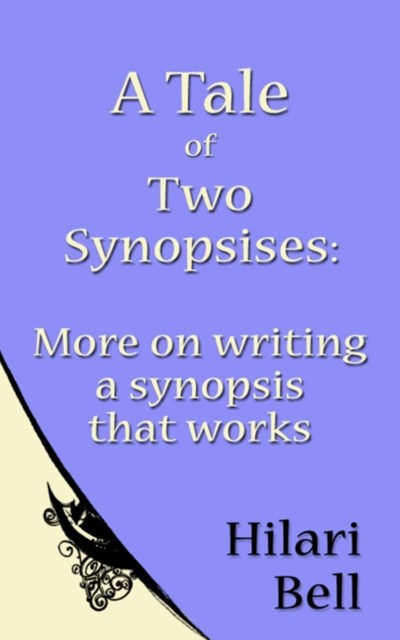 Tale of Two Synopsises: More on writing a synopsis that works