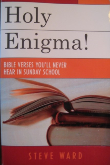 Holy Enigma! Bible Verses You'll Never Hear in Sunday School