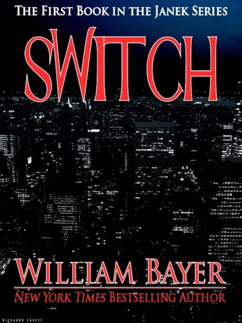 Switch: Book One of the Janek Series