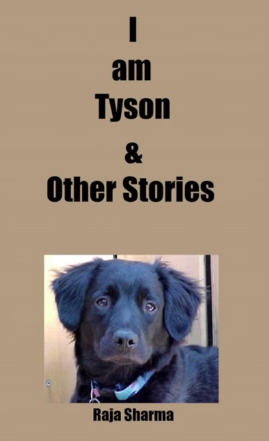 I am Tyson & Other Stories