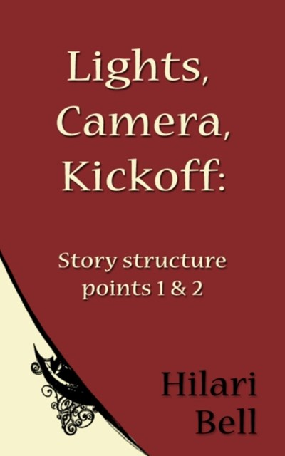 Lights, Camera, Kickoff: Story structure points 1 & 2