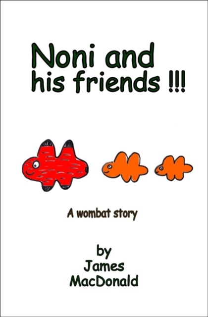 Noni and His Friends: A Wombat Story