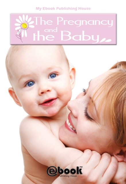 (ebook) Pregnancy and the Baby