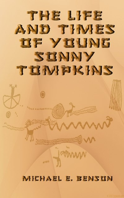 Life and Times of Young Sonny Tompkins
