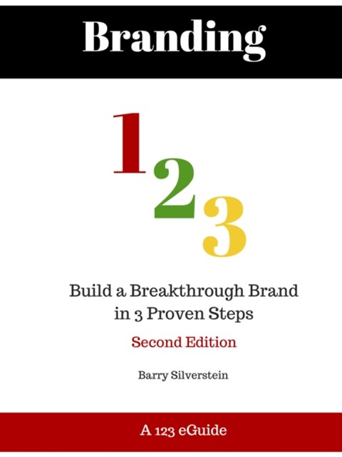 (ebook) Branding 123: Build a Breakthrough Brand in 3 Proven Steps - Second Edition