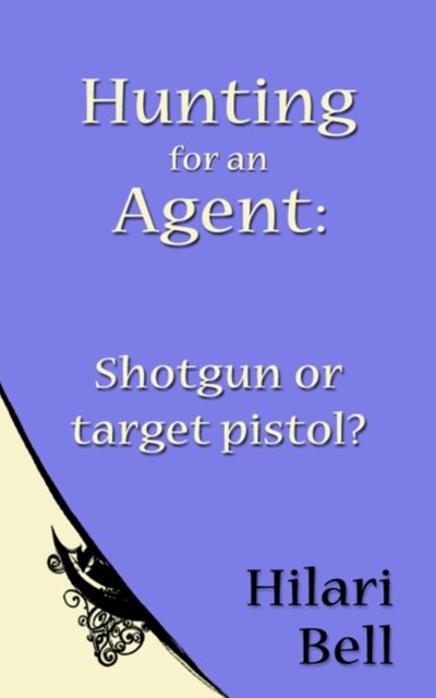 Hunting for an Agent: Shotgun or target pistol?