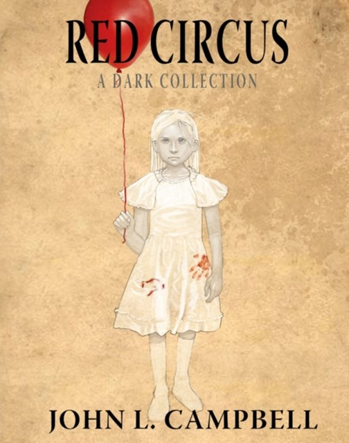 Red Circus: A Dark Collection