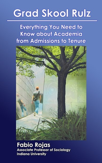 (ebook) Grad Skool Rulz: Everything You Need to Know about Academia from Admissions to Tenure