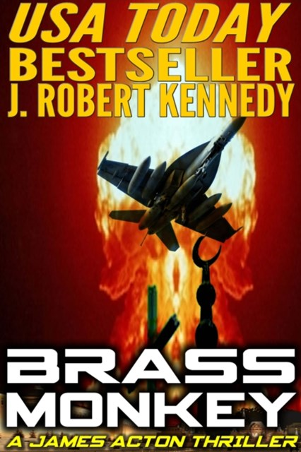 (ebook) Brass Monkey (A James Acton Thriller, Book #2)