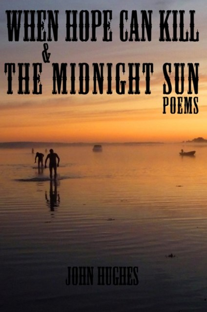 (ebook) When Hope Can Kill & the Midnight Sun Poems
