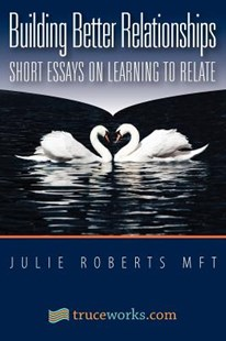 Building Better Relationships by Julie Roberts (9781466376816) - PaperBack - Self-Help & Motivation