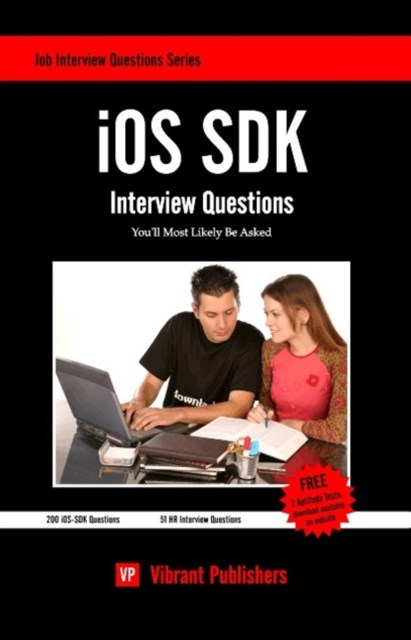 IOS SDK Interview Questions You'll Most Likely Be Asked