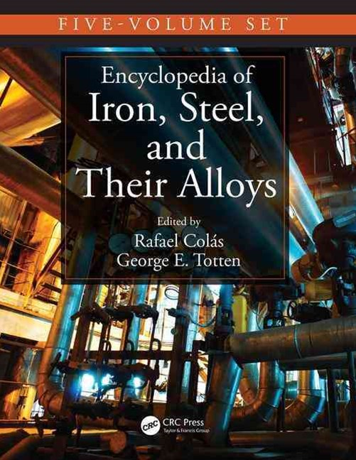Encyclopedia of Iron, Steel, and Their Alloys