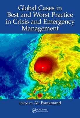 (ebook) Global Cases in Best and Worst Practice in Crisis and Emergency Management