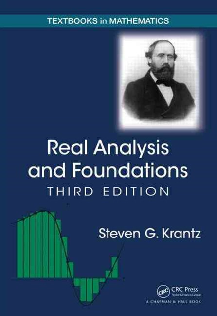 Real Analysis and Foundations, Third Edition