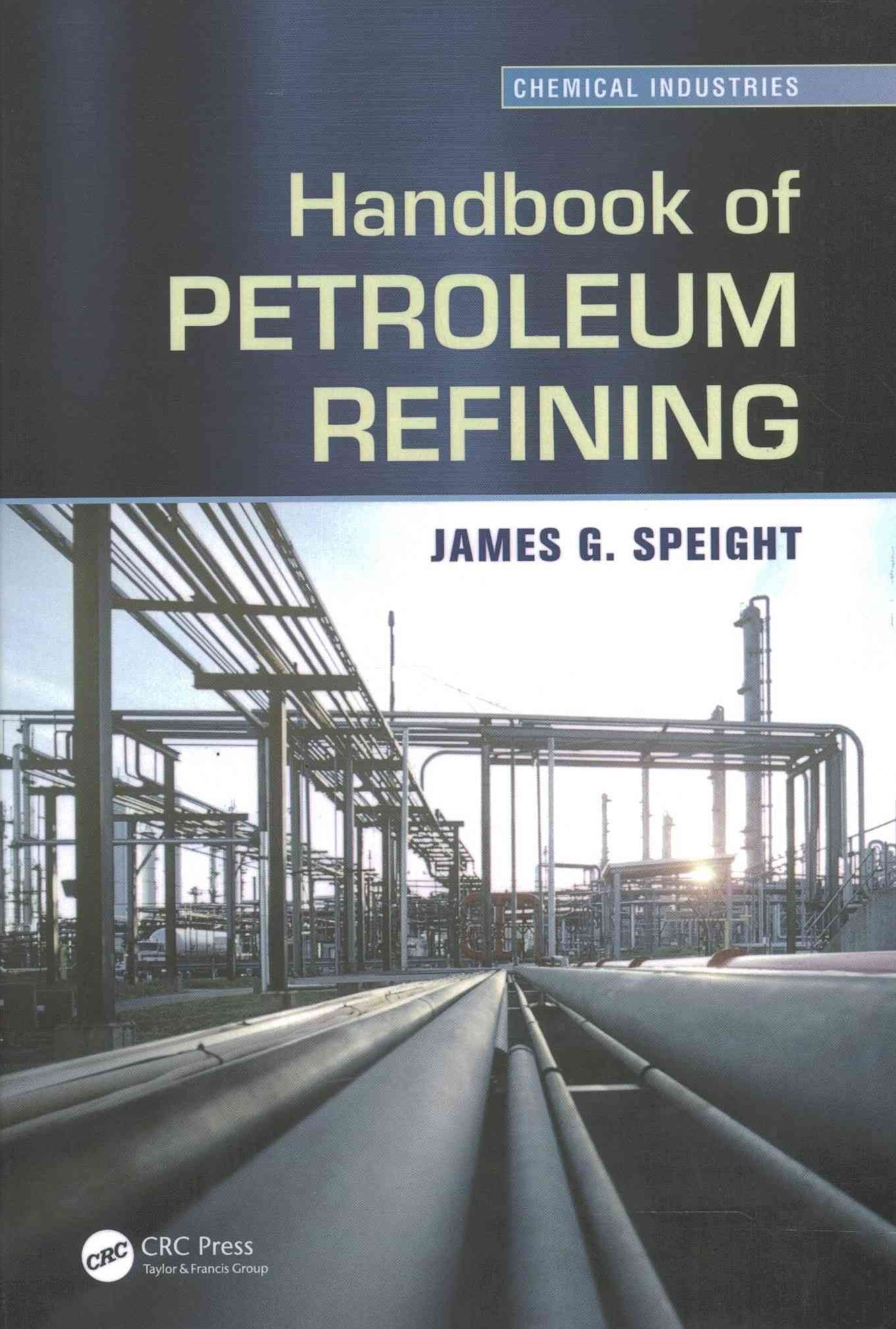 Handbook of Petroleum Refining