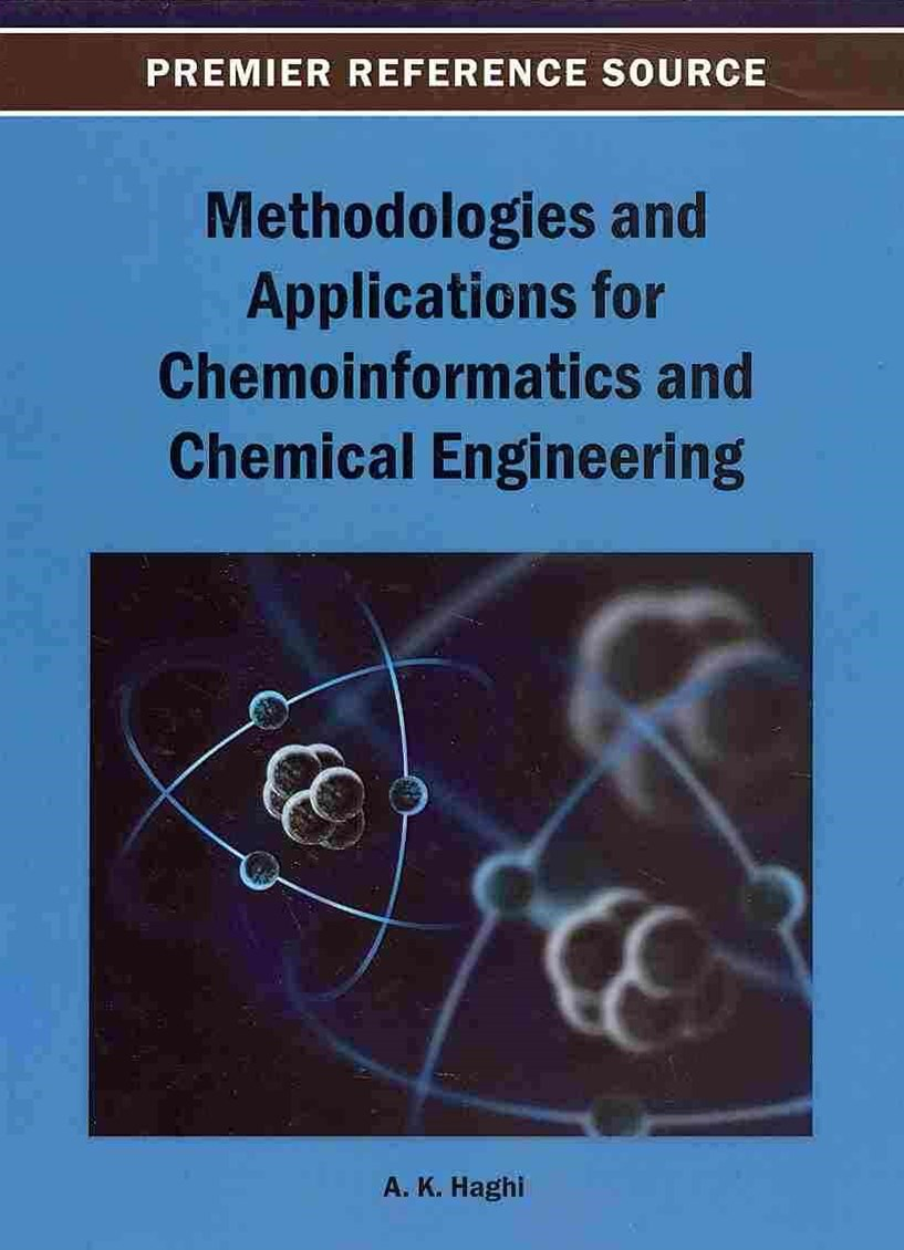 Methodologies and Applications for Chemoinformatics and Chemical Engineering
