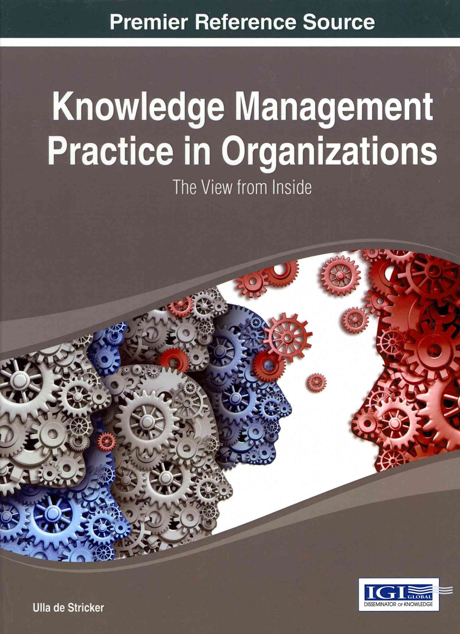Knowledge Management Practice in Organizations