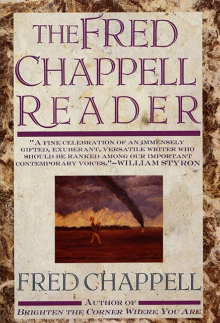 Fred Chappell Reader