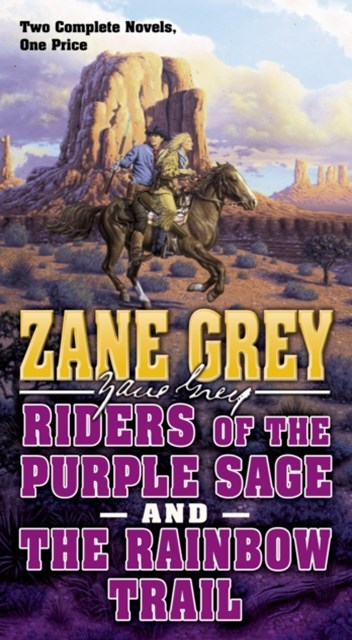 (ebook) Riders of the Purple Sage and the Rainbow Trail