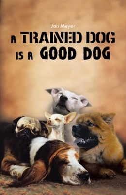 Trained Dog Is a Good Dog